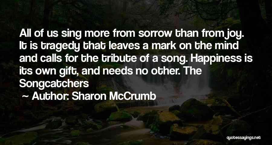 Tribute Quotes By Sharon McCrumb