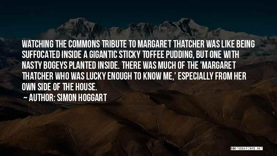 Tribute Quotes By Simon Hoggart