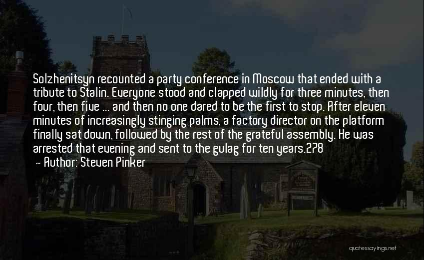 Tribute Quotes By Steven Pinker
