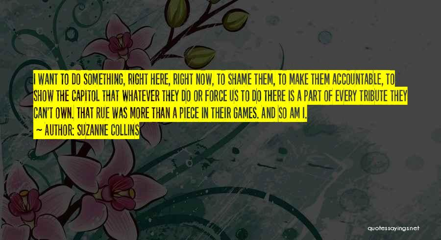 Tribute Quotes By Suzanne Collins