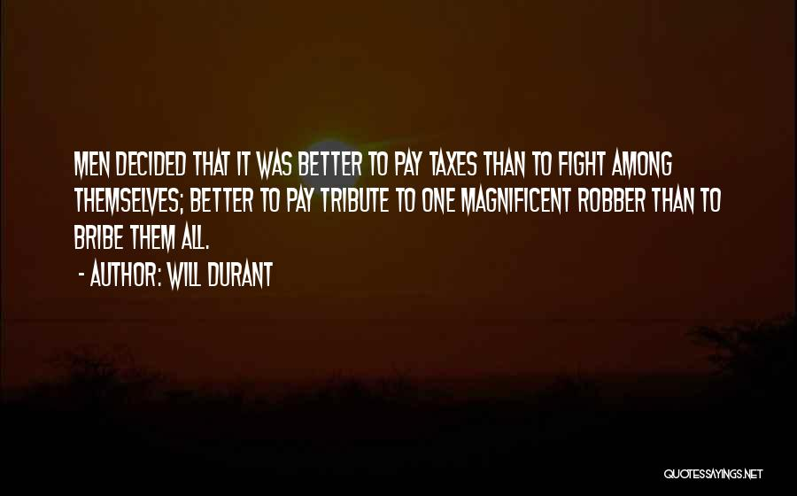 Tribute Quotes By Will Durant