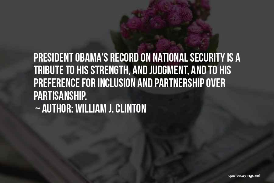 Tribute Quotes By William J. Clinton