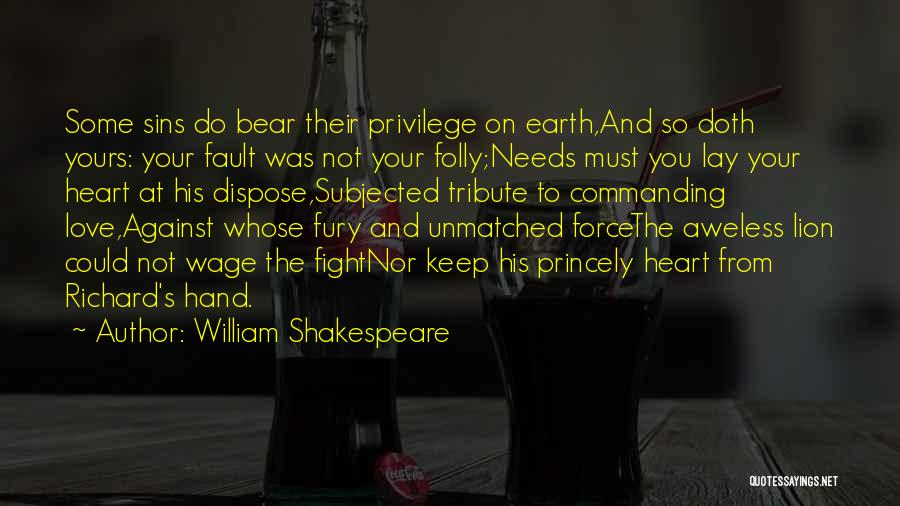 Tribute Quotes By William Shakespeare