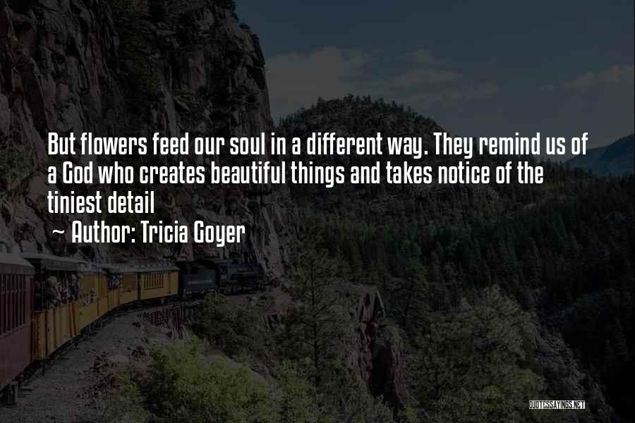 Tricia Goyer Quotes 1117076