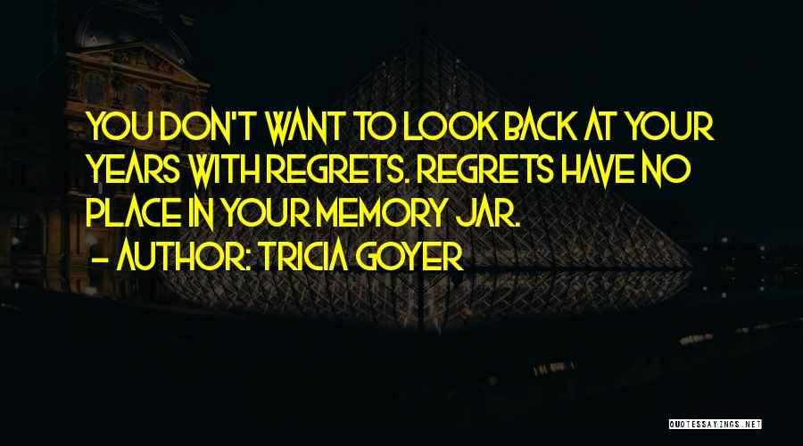 Tricia Goyer Quotes 1535923