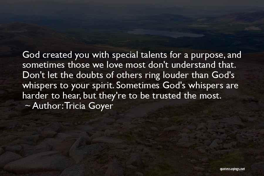 Tricia Goyer Quotes 2159218