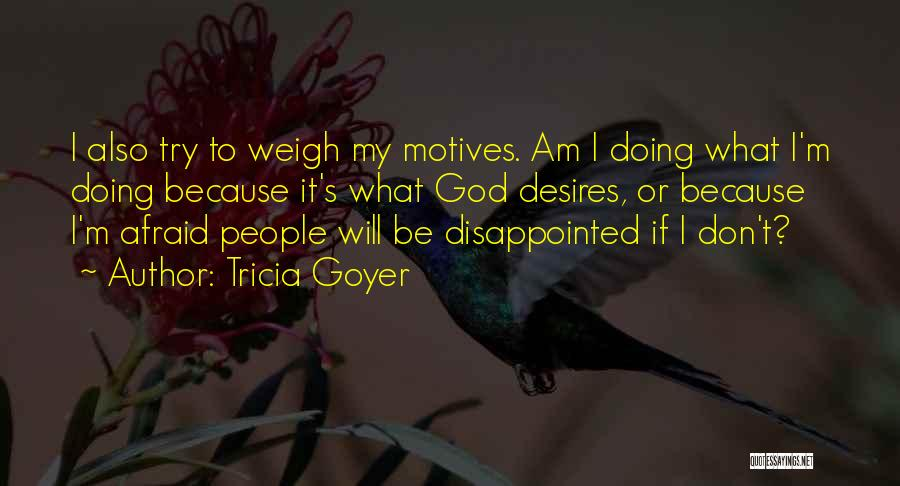 Tricia Goyer Quotes 335499