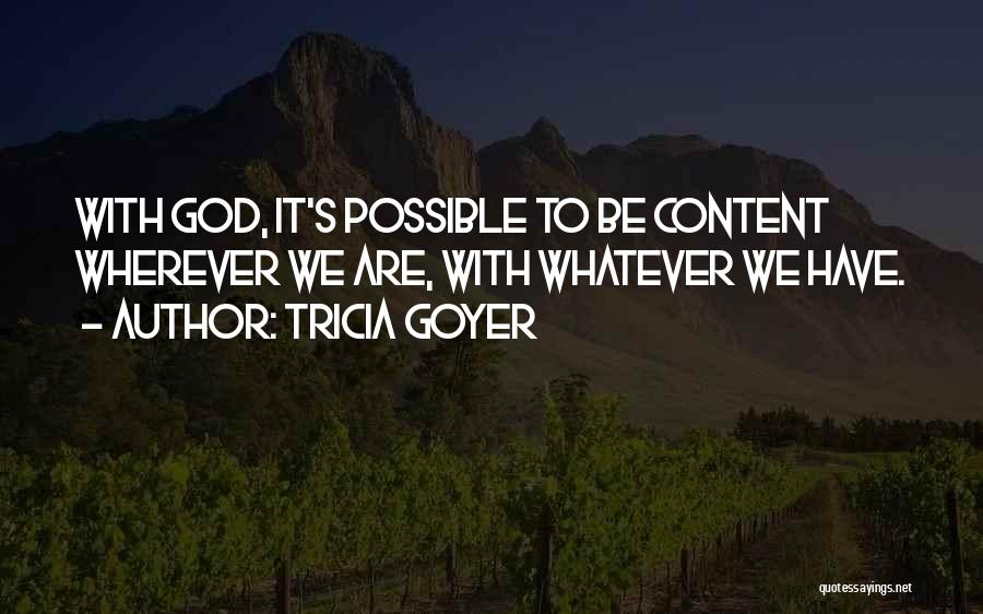 Tricia Goyer Quotes 509460