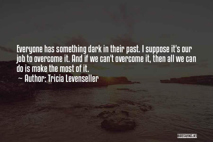 Tricia Levenseller Quotes 793760