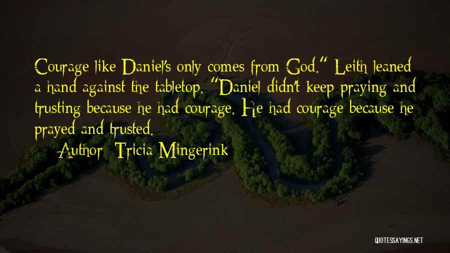 Tricia Mingerink Quotes 309244