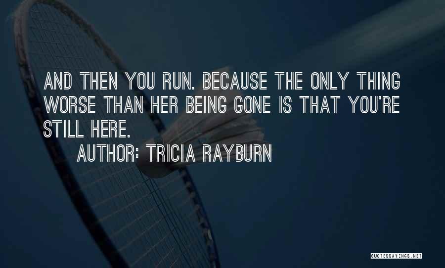 Tricia Rayburn Quotes 1019201