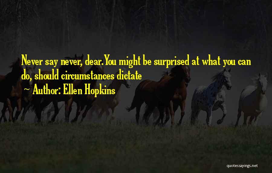 Top 3 Tricks Ellen Hopkins Quotes Sayings