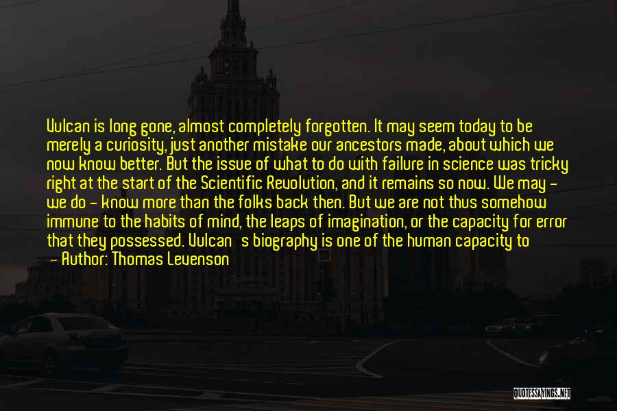 Tricky Mind Quotes By Thomas Levenson