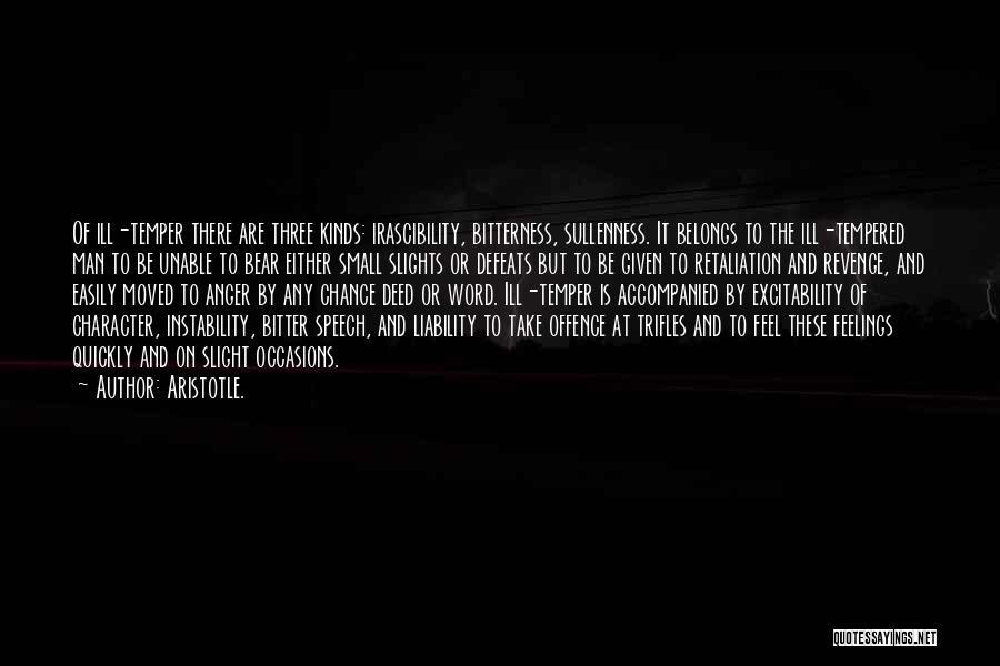 Trifles Revenge Quotes By Aristotle.