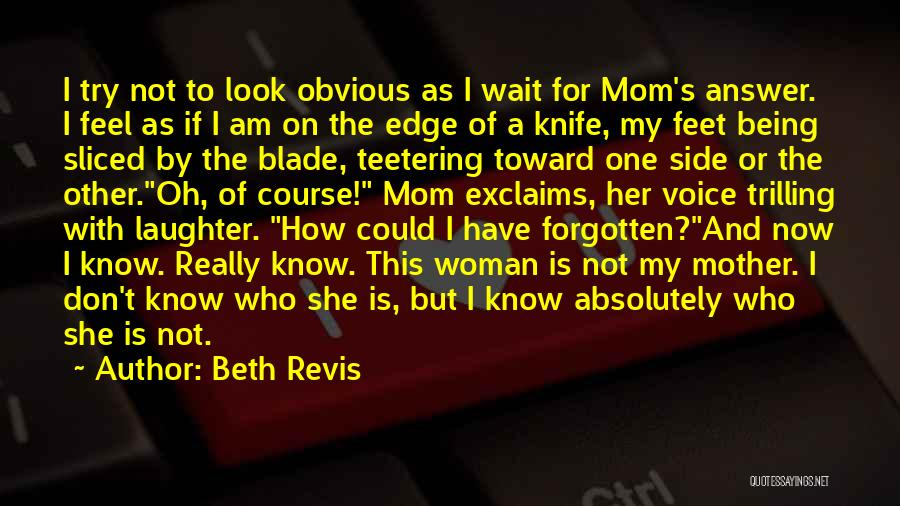 Trilling Quotes By Beth Revis