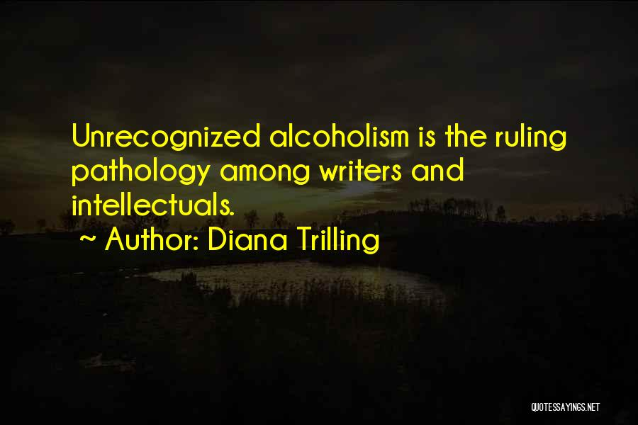 Trilling Quotes By Diana Trilling