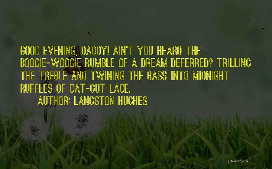 Trilling Quotes By Langston Hughes