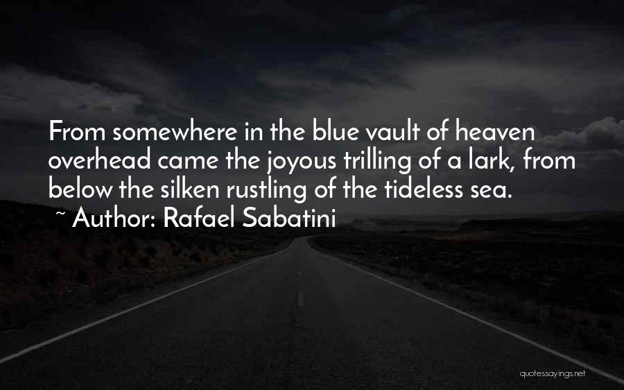 Trilling Quotes By Rafael Sabatini