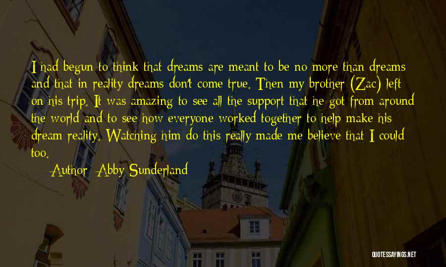Trip Around The World Quotes By Abby Sunderland