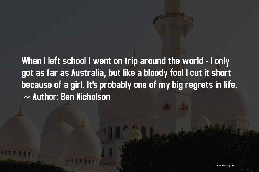 Trip Around The World Quotes By Ben Nicholson