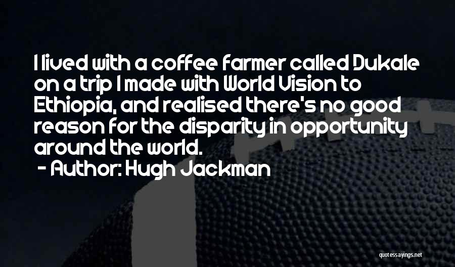 Trip Around The World Quotes By Hugh Jackman