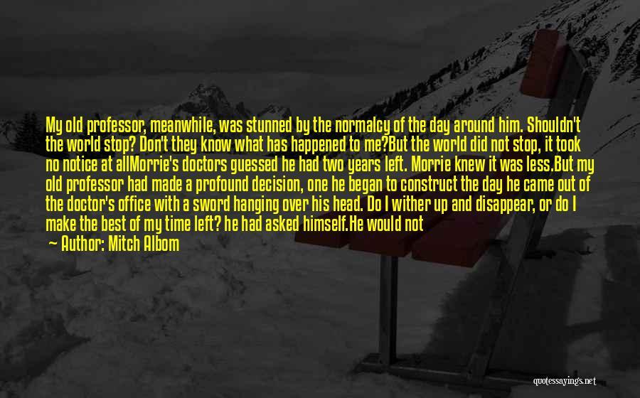 Trip Around The World Quotes By Mitch Albom