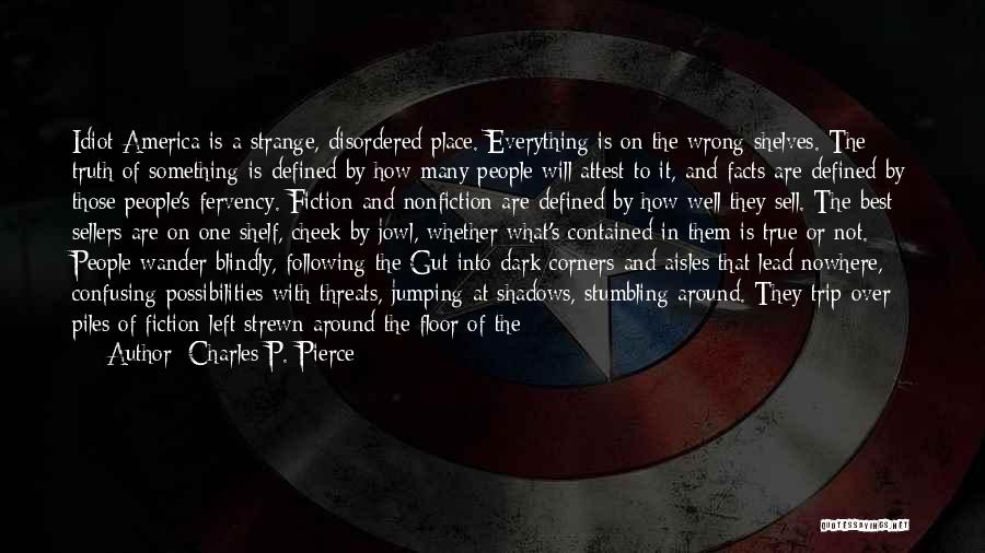 Trip To Nowhere Quotes By Charles P. Pierce