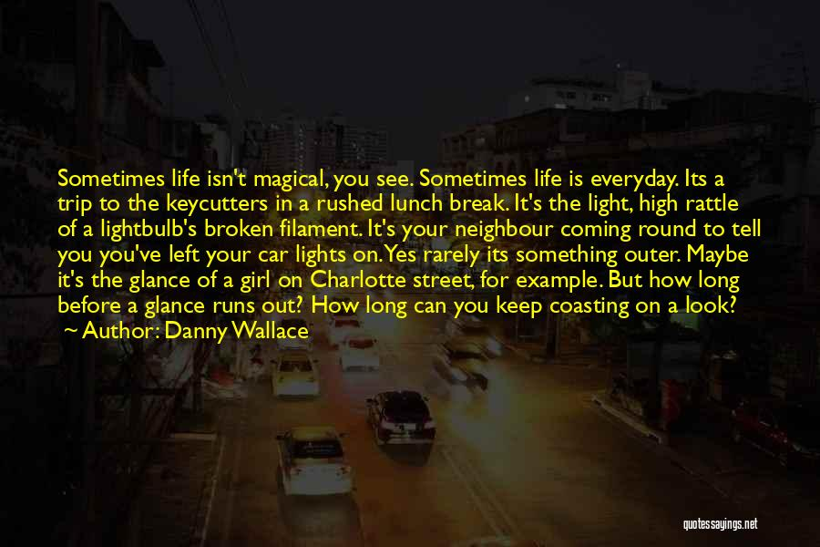 Trip To Nowhere Quotes By Danny Wallace