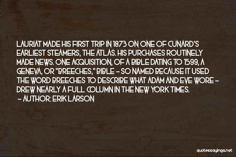 Trip To Nowhere Quotes By Erik Larson