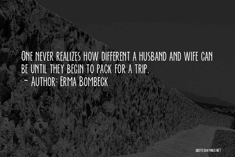 Trip To Nowhere Quotes By Erma Bombeck