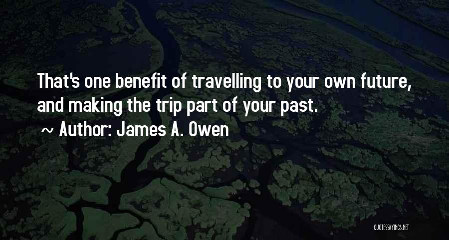 Trip To Nowhere Quotes By James A. Owen