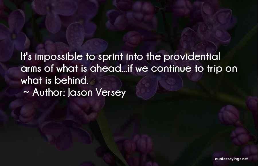 Trip To Nowhere Quotes By Jason Versey