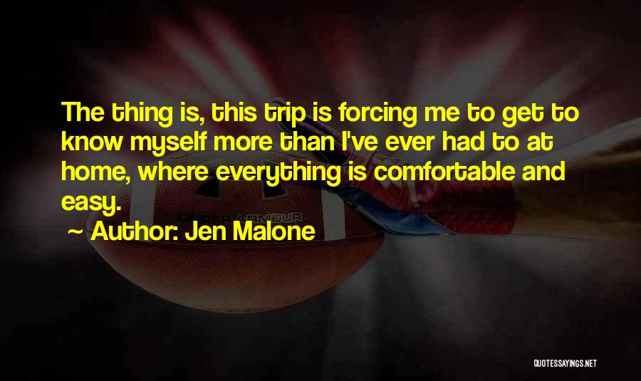 Trip To Nowhere Quotes By Jen Malone