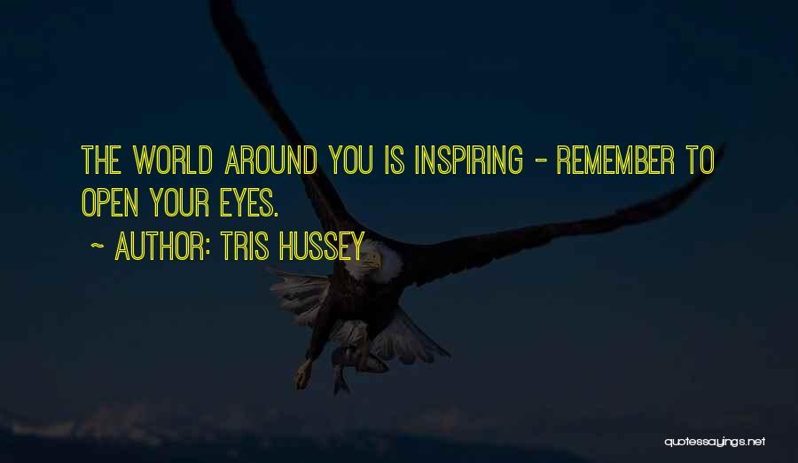 Tris Hussey Quotes 1845629