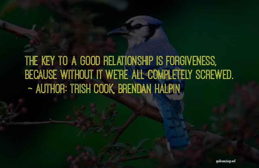 Trish Cook, Brendan Halpin Quotes 1070776
