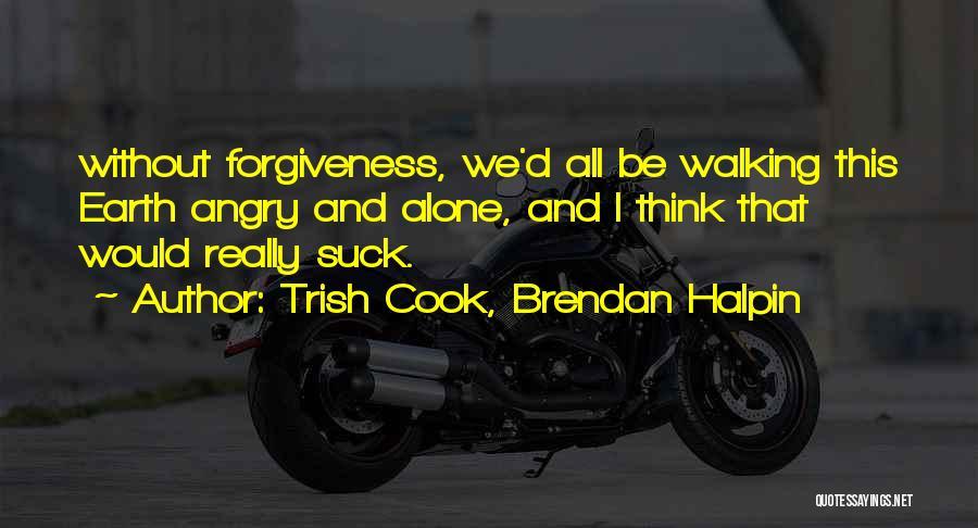 Trish Cook, Brendan Halpin Quotes 1895942