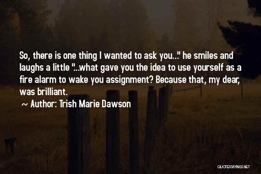 Trish Marie Dawson Quotes 2021663