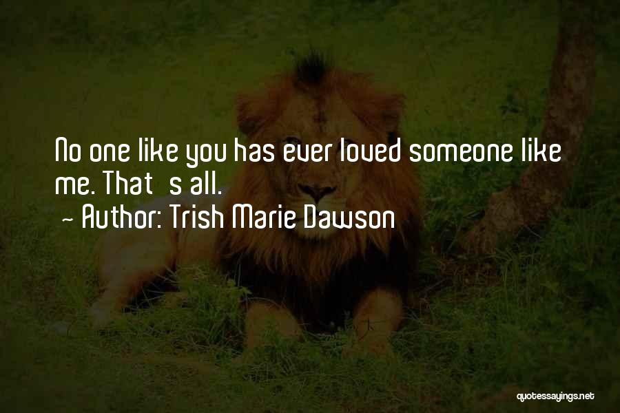 Trish Marie Dawson Quotes 972519