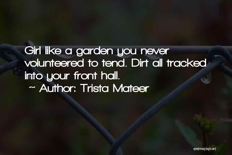 Trista Mateer Quotes 1326868