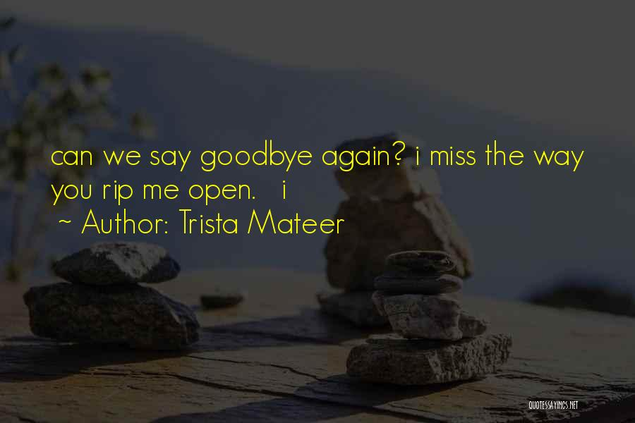 Trista Mateer Quotes 1409909