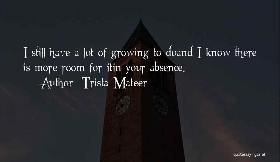 Trista Mateer Quotes 163158