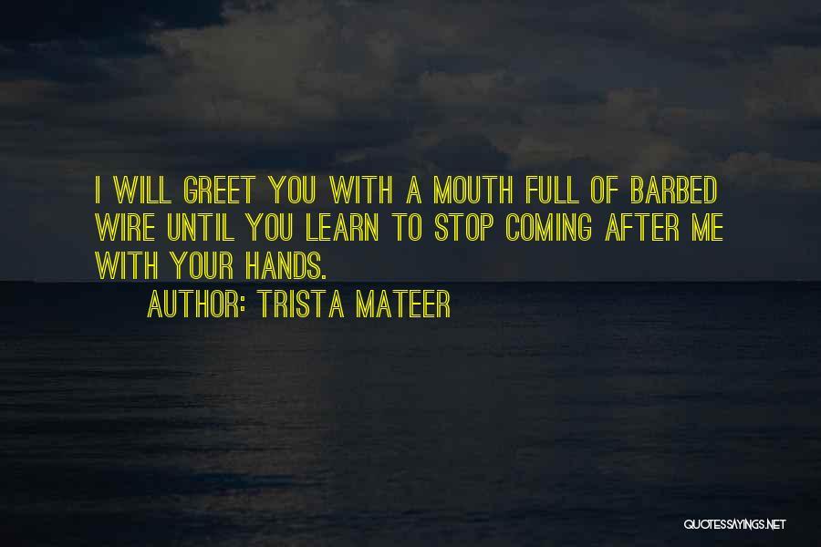 Trista Mateer Quotes 1635473