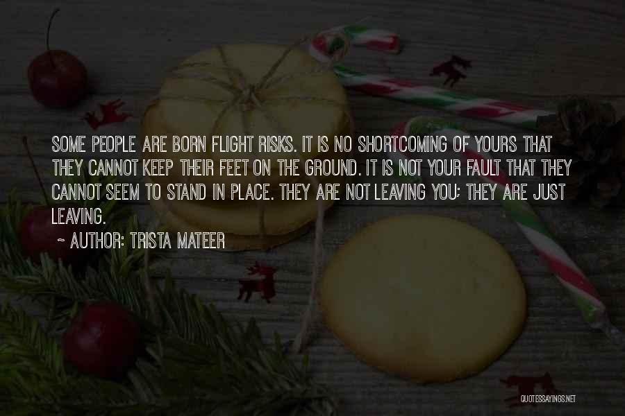 Trista Mateer Quotes 1682694