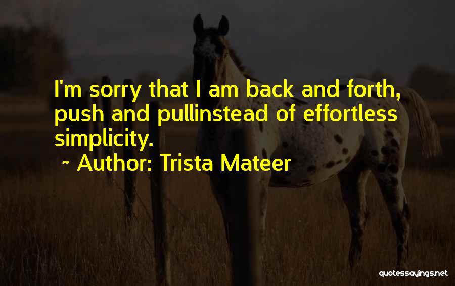 Trista Mateer Quotes 177457