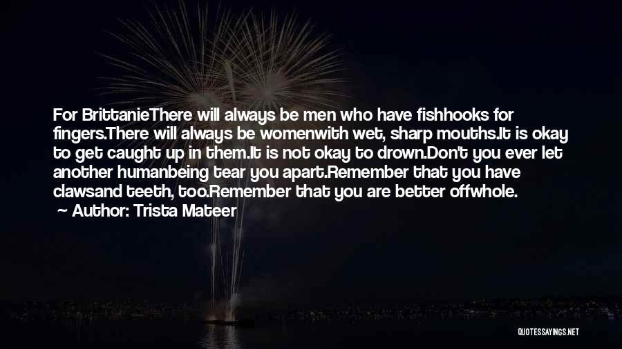 Trista Mateer Quotes 192162