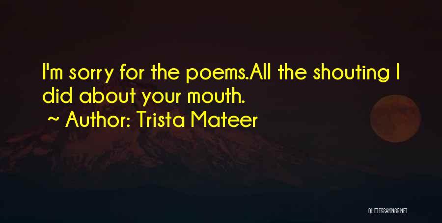 Trista Mateer Quotes 1990237