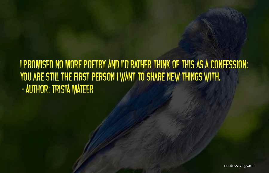 Trista Mateer Quotes 751335
