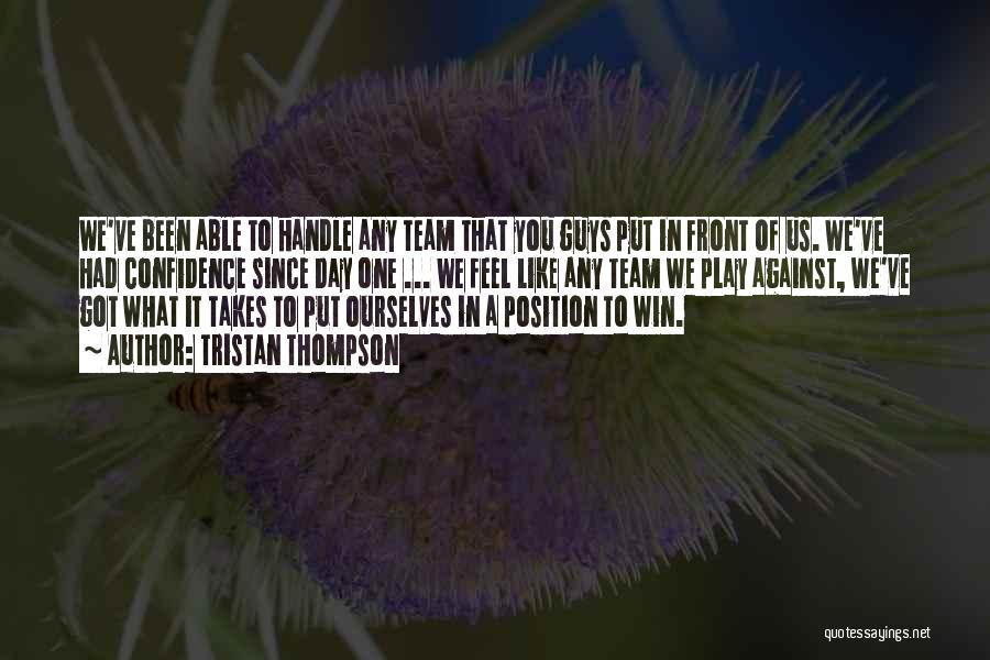 Tristan Thompson Quotes 1903989