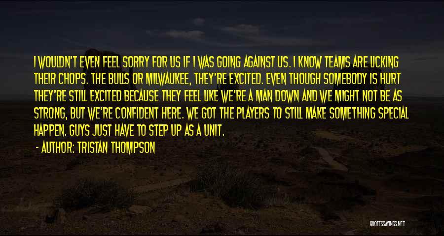 Tristan Thompson Quotes 204026