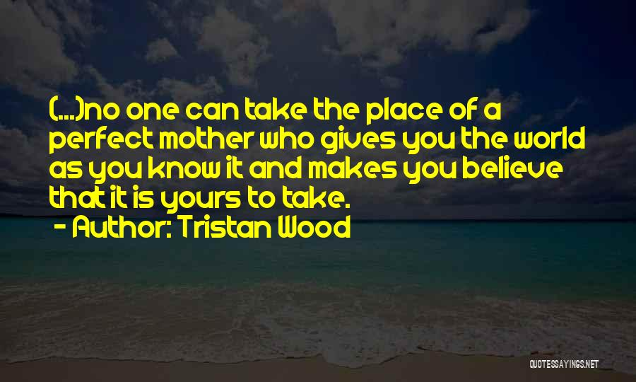Tristan Wood Quotes 1721319